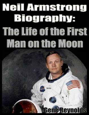 biography neil armstrong astronaut neil armstrong biography the life of the first man on the