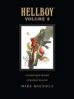 libro hellboy library edition volume hellboy library edition volume 3 conqueror worm and strange places by mike mignola