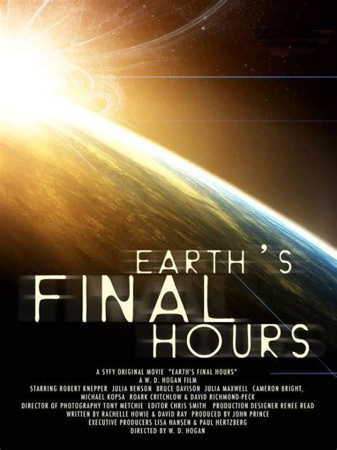 las ltimas horas de 846703968x las 250 ltimas horas de la tierra tv 2011 filmaffinity