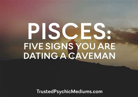 10 Signs You Are Dating The Of Your Dreams by Pisces Here Are 5 Important Clues That Your Choice In