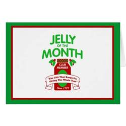 month club jelly of the month club card zazzle
