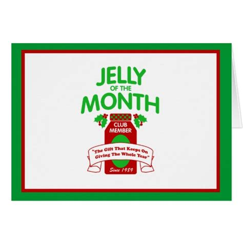 Gift Card Of The Month Club - jelly of the month club greeting card zazzle