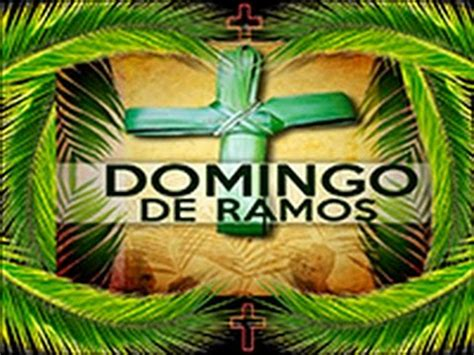 domingo de ramos liturgia de 09 04 2017 domingo de ramos youtube