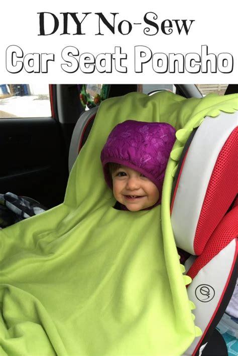 how to make a car seat poncho diy no sew car seat poncho