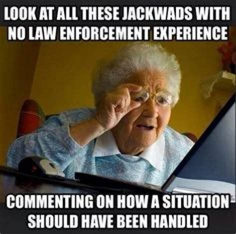 Law Enforcement Memes - 1000 images about cops cma s and firefighters on