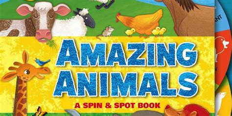 Book Review The Spot By Bank by Amazing Animals A Spin Spot Book The Childrens Book