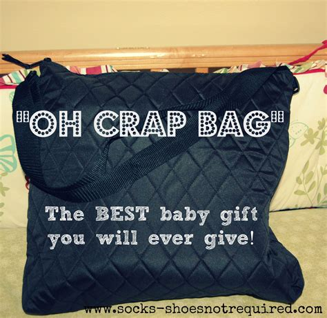 The Best Baby Shower by The Quot Oh Crap Quot Bag The Best Baby Shower Gift Socks