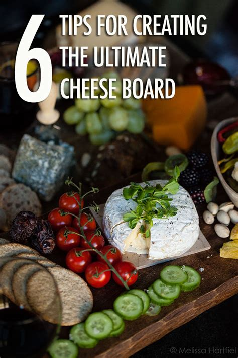 6 Tips To Choose Best Cheese by 6 Tips For Building A Cheese Board Food Of Canada