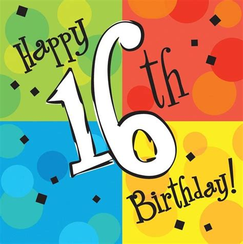 printable birthday cards 16 year olds 11 best images about happy birthday 16th on pinterest
