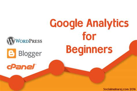 google blogger tutorial for beginners google analytics tutorial for wordpress blogger and self