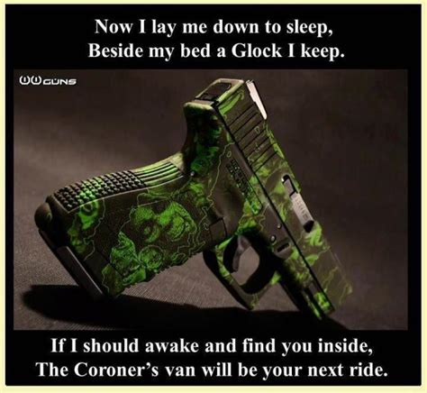why does my lay on me i keep a glock beside my bed political humor