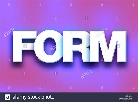 another word for colorful the word quot form quot written in white 3d letters on a colorful