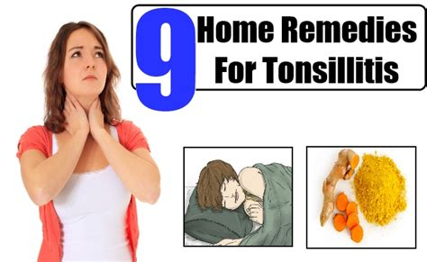 top 9 home remedies for tonsillitis treatments