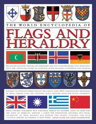 the complete book of heraldry an international history of heraldry and its contemporary uses books the world encyclopedia of flags and heraldry an