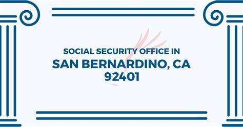 social security office in san bernardino california 92401