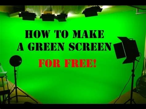 making green how to make a green screen for free youtube