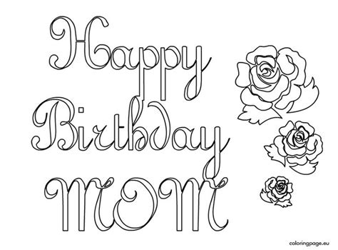 coloring pages birthday cards moms happy birthday mom coloring page coloring pages