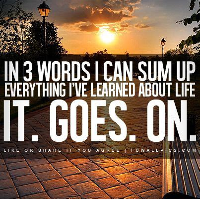 Goes It Or It by Goes On Quotes
