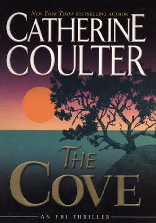 The Cove An Fbi Thriller the cove fbi thriller 1 by catherine coulter reviews