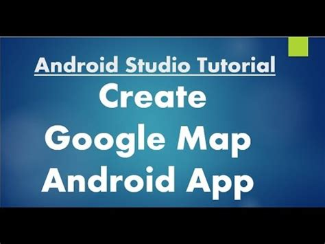 new boston android studio tutorial youtube android studio tutorial 72 create google map