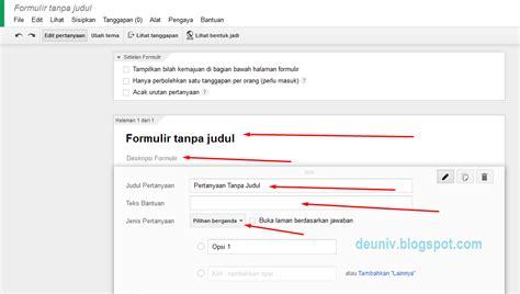 membuat google docs form menggunakan google form untuk kuesioner online deuniv