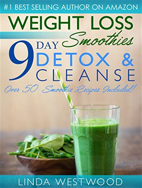 3 Day Detox Plan South Africa by Weight Loss Smoothies 4th Edition 9 Day Detox Cleanse