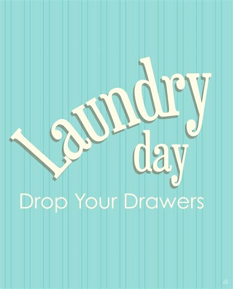 printable laundry quotes 27 best printable quotes laundry images on pinterest