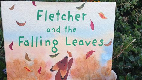 fletcher and the falling fletcher and the falling leaves by julia rawlinson read aloud children s book youtube