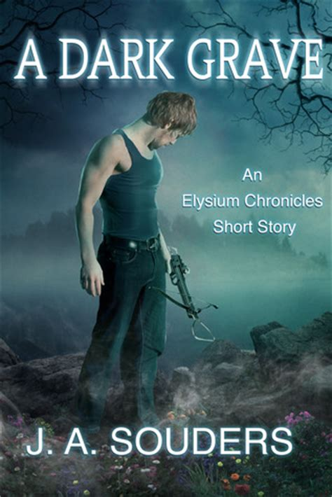 elysium books a grave the elysium chronicles 0 5 by j a