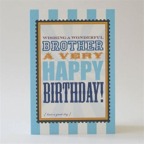 Birthday Cards For Brothers Brother Birthday Card By Dimitria Jordan