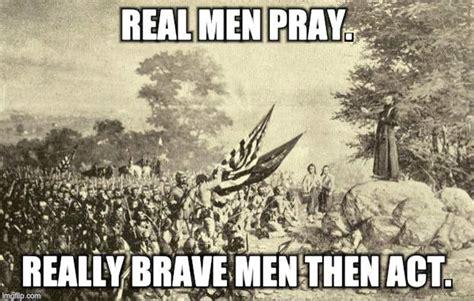 Real Men Meme - image tagged in irish brigade blessing at gettysburg imgflip