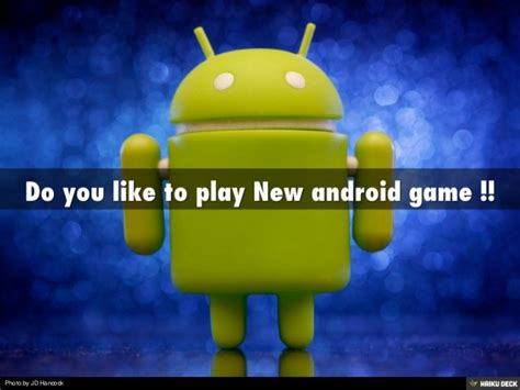 do you play in games on facebook android or iphone or do you like to play new android game