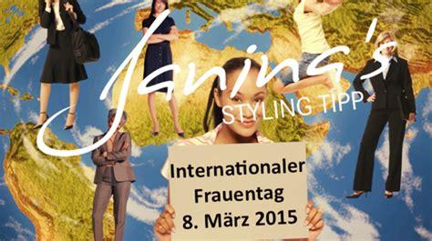 wann ist frauentag janina s styling tipp internationaler frauentag