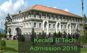 Kerala Mba Admission 2016 by Kerala B Tech Admission 2016 Admission Selection Process