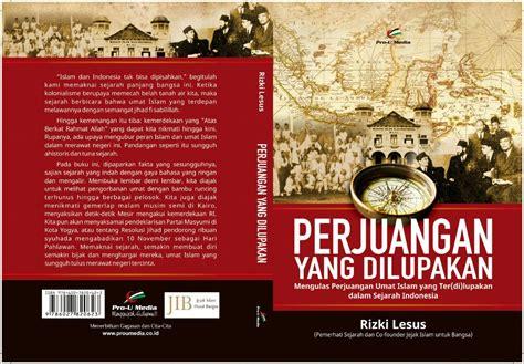 Jejak Sejarah Terorisme jejak islam untuk bangsa jib luncurkan buku perjuangan yang dilupakan voa islam