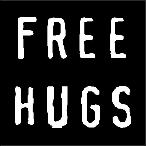 Free Hugs about something free hugs