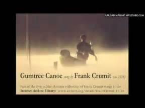 canoes on gumtree gumtree canoe sung by frank crumit ca 1928 78rpm