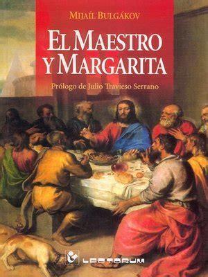 el maestro y margarita 8494163744 el maestro y margarita prologo de julio travieso by mijail bulgakov 183 overdrive rakuten