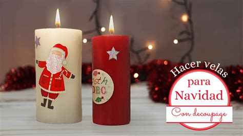 como decorar velas de navidad decorar velas para navidad con decoupage