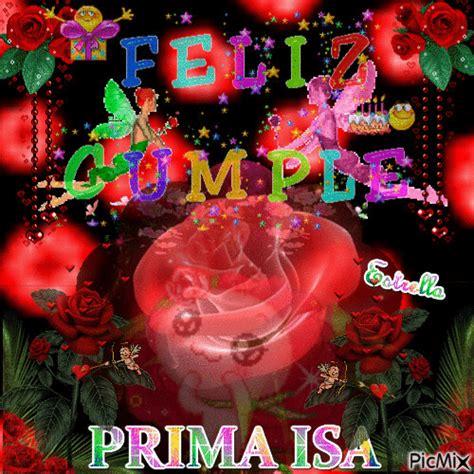 imagenes de feliz cumpleaños amiga rosas feliz cumplea 209 os prima picmix