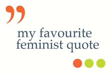 feminism quotes feminist quotes quotesgram