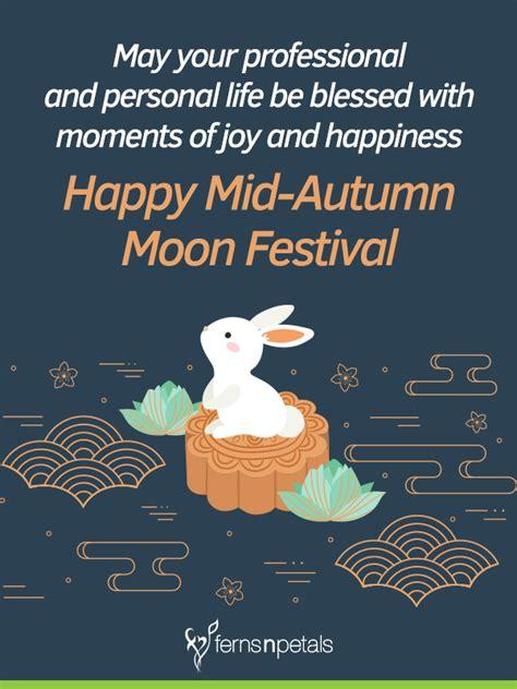 mid autumn festival quotes  wishes ferns  petals