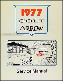 service manuals schematics 1993 dodge colt auto manual 1977 arrow colt celeste lancer repair shop manual original