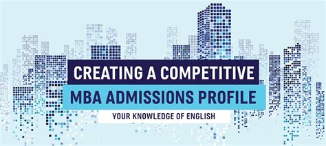 Am Mba Profile by Language Skills Your Mba Admissions Profile