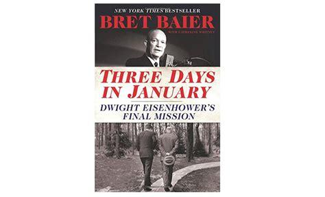 three days in january dwight eisenhower s mission books 一些聪明有趣的金融业人士说 这些书会让你开卷有益 专栏