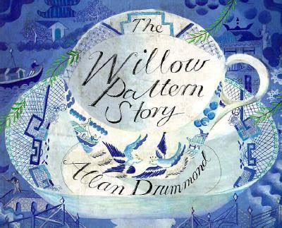 willow pattern story video the fortnightly kitti carriker that old blue willow has