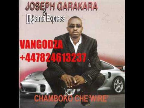 joseph garakara joseph garakara chamboko che quot wire quot youtube