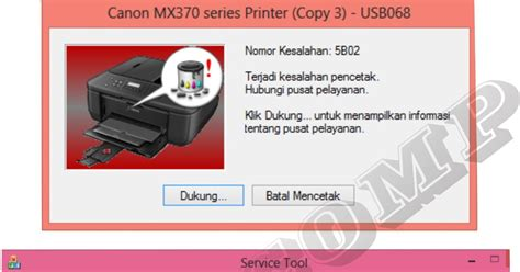 resetter canon mx 397 error 5b02 solusi printer anda cara reset canon mx377 printer
