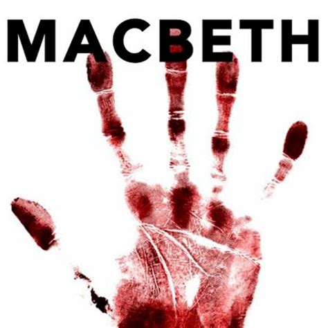 themes in macbeth and the laboratory performance quot macbeth quot by william shakespeare