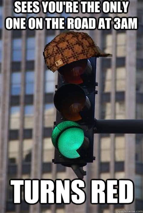 scumbag traffic light memes quickmeme